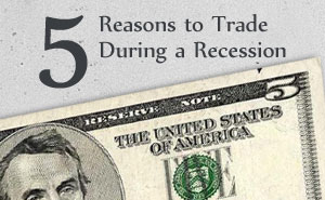 trading forex in a recession
